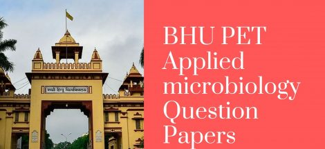 BHU PET Applied microbiology Question Papers