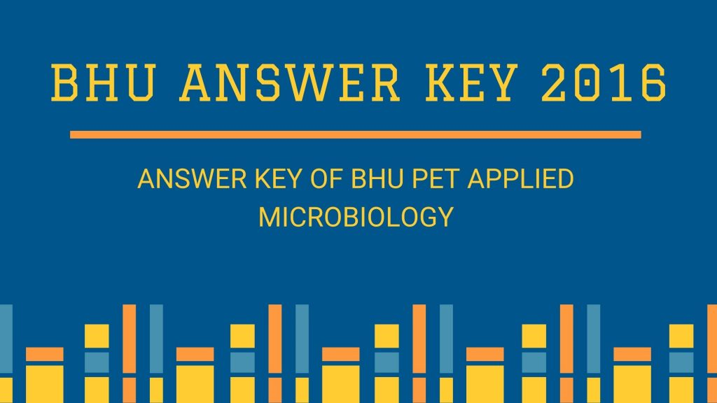 Answer Key of BHU PET Applied Microbiology 2015