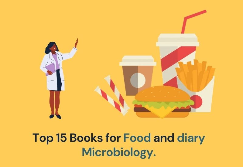 Top 15 Books for Food and diary Microbiology.