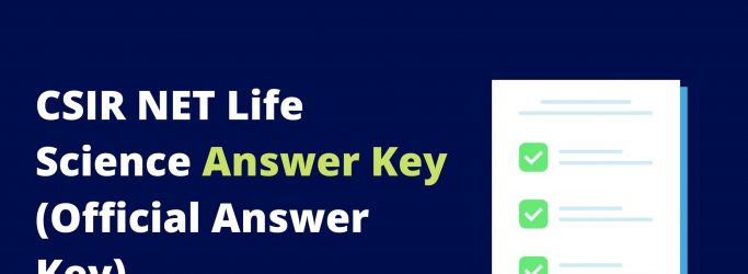 CSIR NET Life Science Answer Key download (Official Answer Key)